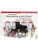 Helen Marlais: Succeeding At The Piano - Preparatory Level Merry Christmas Book