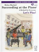 Helen Marlais: Succeeding At The Piano - Grade 2A Lesson And Technique (Book/CD)