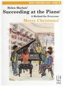 Helen Marlais: Succeeding At The Piano - Grade 2B Merry Christmas Book