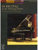 In Recital For The Advancing Pianist - Classical Themes