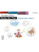 In Recital: Ready, Set, Play! Original Solos - Book 1 (Pre-Reading)
