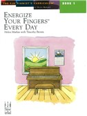 Helen Marlais: Energize Your Fingers Every Day - Book 1