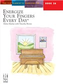 Helen Marlais: Energize Your Fingers Every Day - Book 2A