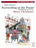 Helen Marlais: Succeeding At The Piano - Merry Christmas: Grade 5