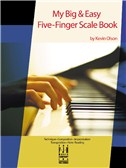 Kevin Olson: My Big & Easy Five-Finger Scale Book