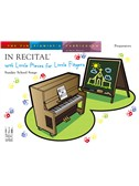 In Recital With Little Pieces For Little Fingers: Sunday School Songs