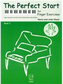 Kevin And Julia Olson: The Perfect Start For Finger Exercises - Book 2