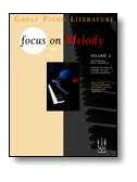 Focus on Melody - Volume 2