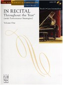 In Recital - Throughout The Year (With Performance Strategies): Volume One - Book 6