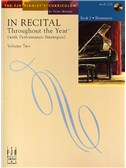In Recital - Throughout The Year (With Performance Strategies): Volume Two - Book 2