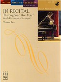 In Recital - Throughout The Year (With Performance Strategies): Volume Two - Book 4