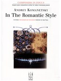Andrey Komanetsky: In the Romantic Style
