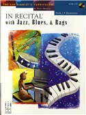 In Recital With Jazz, Blues And Rags - Book Two (Book And CD)