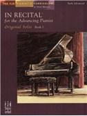 In Recital - for the Advancing Pianist: Book 1 - Original Solos