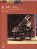 In Recital - for the Advancing Pianist: Book 1 - Popular