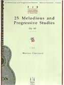 Matteo Carcassi: 25 Melodious And Progressive Studies Op.60