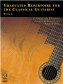 Graduated Repertoire For The Classical Guitarist - Book 1