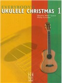 Everybody s Ukulele Christmas - Book 1