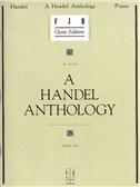 G.F. Handel: A Handel Anthology