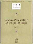 Aloys Schmitt: Preparatory Exercises For Piano Op.16