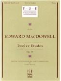 Edward MacDowell: Twelve Etudes Op.39