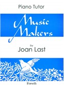 Joan Last: Music Makers - Piano Tutor Book One