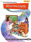Alfred's Basic Piano Library: All-In-One Course Book 3