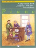 Alfred's Basic Piano Library: Composition Book Complete Levels Two And Three - For The Later Beginner