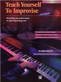 Bert Konowitz: Teach Yourself To Improvise At The Keyboard