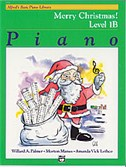 Alfred's Basic Piano Course: Merry Christmas! Book 1B