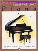 Alfred's Basic Piano Library: Recital Book - Level 6