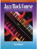 Alfred's Basic Piano Library: Jazz/Rock Course Level 2