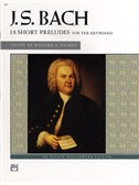 J.S. Bach: 18 Short Preludes