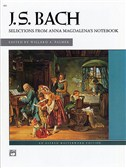 J.S. Bach: Selections From Anna Magdalena's Notebook