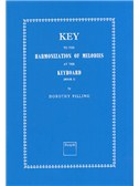 Dorothy Pilling: Key To The Harmonization Of Melodies At The Keyboard
