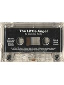 Caroline Hoile: The Little Angel (Cassette)