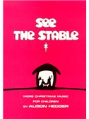Alison Hedger: See The Stable (Teacher's Book)