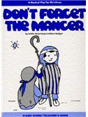 Alison Hedger: Don't Forget The Manger (Teacher's Book)