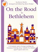 Steven Harder: On The Road To Bethlehem (Teacher's Book)