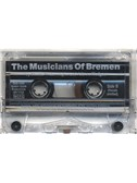 Alison Hedger/Sheila Wainwright: The Musicians Of Bremen (Cassette)