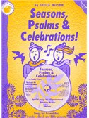 Sheila Wilson: Seasons, Psalms And Celebrations (Teacher's Book/CD)