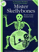 Douglas Wootton: Mister Skellybones (Teacher's Book/CD)