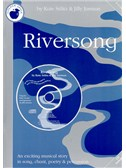 Jill Jarman/Kate Stilitz: Riversong (Teacher's Book/CD)