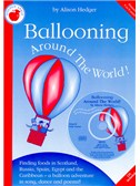 Alison Hedger: Ballooning Around The World (Teacher's Book/CD)