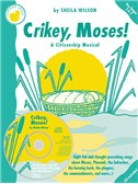 Sheila Wilson: Crikey, Moses! (Teacher's Book/CD)