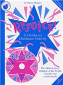 Alison Hedger: Rejoice! A Children's Christmas Nativity (Teacher's Book/CD)
