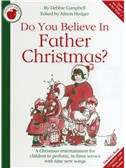Debbie Campbell: Do You Believe In Father Christmas? - Teacher's Book/CD