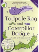 Douglas Wootton: Tadpole Rag And Caterpillar Boogie (Teacher's Book/CD)