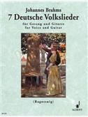 Johannes Brahms: 7 Deutsche Volkslieder Aus WoO 33