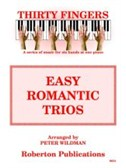 Thirty Fingers: Easy Romantic Trios